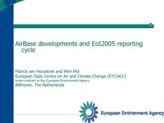 AirBase developments and EoI2005 reporting cycle   Patrick van Hooydonk and Wim Mol