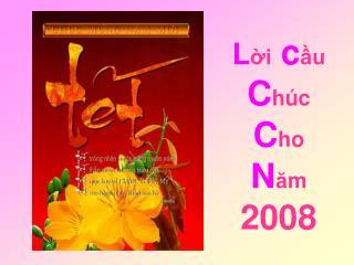 L ời  c ầu  C h úc  C ho  N ă m 2008