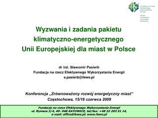 Wyzwania i zadania pakietu klimatyczno-energetycznego Unii Europejskiej dla miast w Polsce