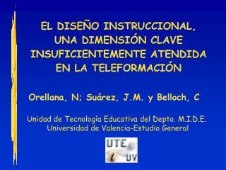 EL DISEÑO INSTRUCCIONAL,  UNA DIMENSIÓN CLAVE  INSUFICIENTEMENTE ATENDIDA  EN LA TELEFORMACIÓN