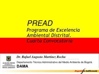 PREAD Programa de Excelencia  Ambiental Distrital. Cuarta Convocatoria