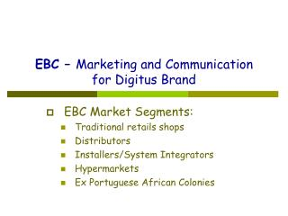 EBC –  Marketing and Communication for Digitus Brand