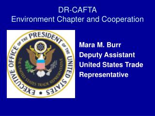 DR-CAFTA Environment Chapter and Cooperation