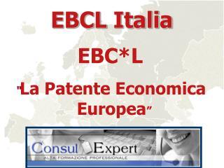 """EBC*L """" La Patente Economica Europea """""""
