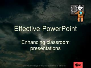 Effective PowerPoint