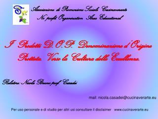 Associazione  di Promozione Sociale  Cucinaverarte      No  profit Organization   Area Educational