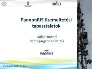 PannonRIS �zemeltet�si tapasztalatok
