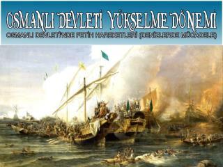 Üç kıtaya yayılan  Osmanlı Devleti  sizce neden  denizlerde de faaliyet göstermek  zorundadır?