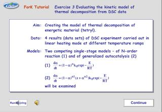 Aim: 	Creating the model of thermal decomposition of energetic material (tetryl).