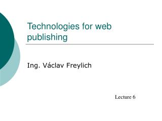 Technologies for web publishing