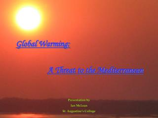 Global Warming: A Threat to the Mediterranean