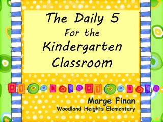 Marge Finan  Woodland Heights Elementary