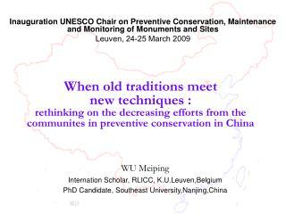 WU Meiping Internation Scholar,  RLICC , K.U.Leuven,Belgium