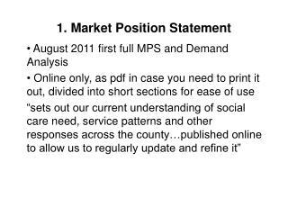 1. Market Position Statement