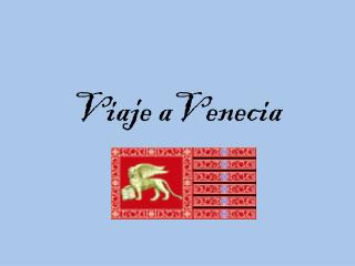 Viaje aVenecia