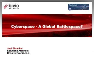 Cyberspace - A Global Battlespace?