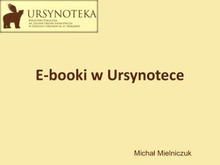 E-booki  w  Ursynotece