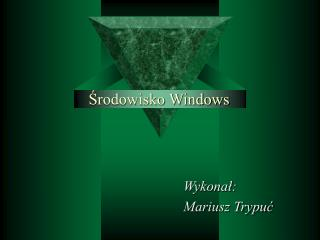 Srodowisko Windows