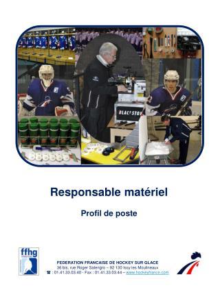 Responsable matériel Profil de poste