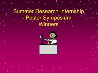 Summer Research Internship Poster Symposium Winners