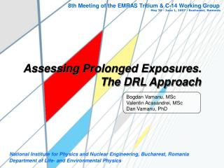 Assessing Prolonged Exposures. The DRL Approach