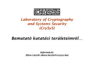 Laboratory of Cryptography  and Systems Security (CrySyS)