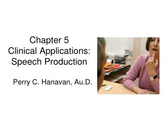 Chapter 5 Clinical Applications: Speech Production