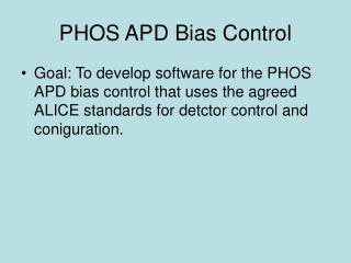 PHOS APD Bias Control