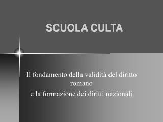 SCUOLA CULTA