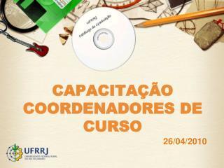 CAPACITAÇÃO COORDENADORES DE CURSO