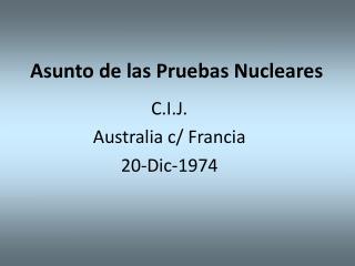 Asunto de las Pruebas Nucleares