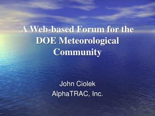 A Web-based Forum for the DOE Meteorological Community