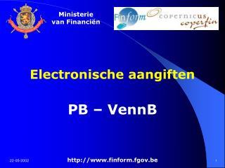 Electronische aangiften PB – VennB finform.fgov.be