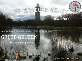 DE CURIEUZE-GEUZE
