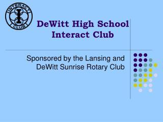 DeWitt High School Interact Club