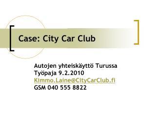 Case: City Car Club