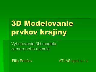 3D Modelovanie prvkov krajiny