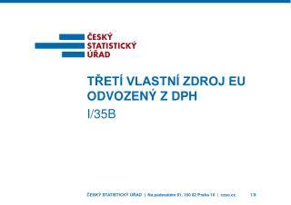 Třetí vlastní zdroj EU odvozený z DPH I/35b