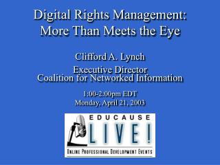 Digital Rights Management: More Than Meets the Eye