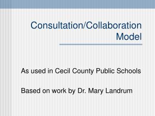 Consultation/Collaboration Model