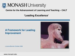 Centre for the Advancement of Learning and Teaching – CALT 'Leading Excellence'