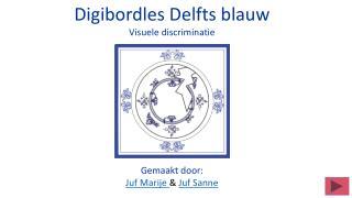 Digibordles Delfts blauw Visuele discriminatie