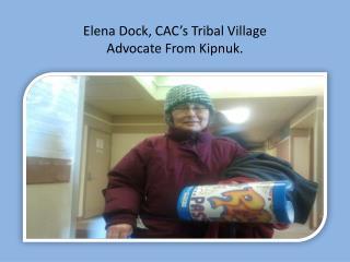 Elena Dock, CAC's Tribal Village  Advocate From Kipnuk.