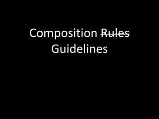 Composition  Rules  Guidelines