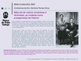Martes 13 marzo 2012, 19h30 Conferencia da Dra. Herminia Pernas Oroza