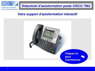 Votre support d'autoformation interactif