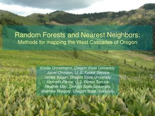 Random Forests and Nearest Neighbors:  Methods for mapping the West Cascades of Oregon