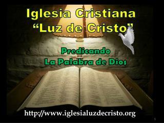 """Iglesia Cristiana  """"Luz de Cristo """""""