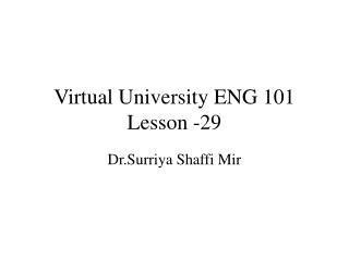 Virtual University ENG 101 Lesson -29