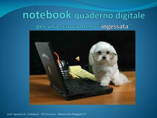 """notebook  quaderno digitale per una scuola meno """" ingessata """""""